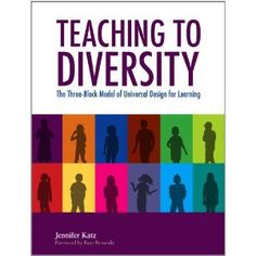 A Framework for Teaching to Diversity - Chapter 2 of U.D.L