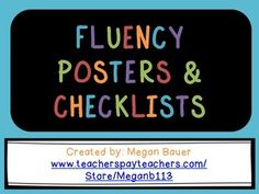 Simple, colorful, and clear posters and checklists with five components of fluency: -accuracy-just right pacing-expression-smoothness-comprehension Included in the document:-ideas for use -a chart with all components and brief description of each-5 posters, one for each component, with large heading and brief description-1 set of bookmarks with checklist of components and brief description-1 set of bookmarks with checklist of components only-2 different graphs for teachers and students to…
