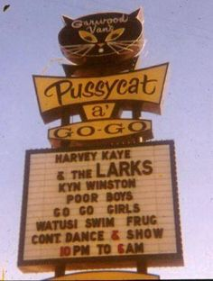 Signage for Pussycat a Go-Go Club in Las Vegas.