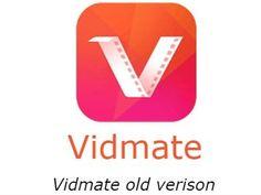Vidmate Old Version Download 2013, 2014, 2015, 2016, 2017 & 2018
