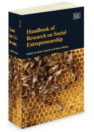 NEW IN PAPERBACK - Handbook of Research on Social Entrepreneurship - edited by Alain Fayolle and Harry Matlay - August 2012 (Elgar Original Reference)