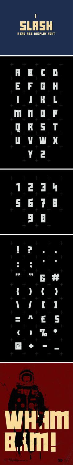 Slash: A Bad Ass Display Font // By Ronald Vermeijs from http://pixelbuddha.net
