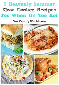 5 Heavenly Summer Slow Cooker Recipes For When It's Too Hot