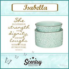 She is clothed in strenght and dignity and she laughs without fear of the future. #proverbs31 #Isabella #scentsy