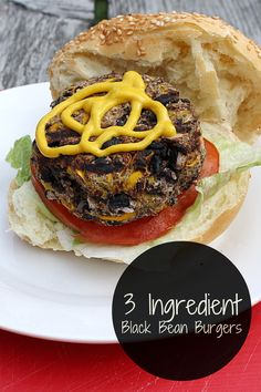 3-ingredient-black-bean-burgers Black Burger, Black Bean Burgers, 3 Ingredients, Black Beans, Cheesesteak, Hamburger, Drink, Eat, Simple