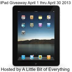Enter to Win the iPad Giveaway April 2013 @ALittleBitOfEverything