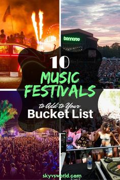10 music festivals from around the world to add to your bucket list