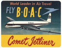 Artist Unknown poster: Fly B.C Comet Jetliner - World Leader in Air Travel (Luggage Label) Vintage Advertising Posters, Vintage Travel Posters, Vintage Advertisements, Vintage Airline, British Airline, British Airways, Airline Logo, Luggage Labels, Thing 1