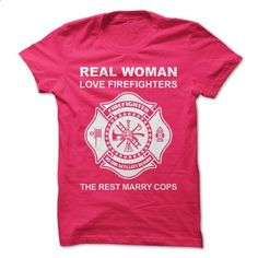 Real Woman Love Firefighters - #cowl neck hoodie #hoodie novios. PURCHASE NOW => https://www.sunfrog.com/LifeStyle/Real-Woman-Love-Firefighters.html?68278