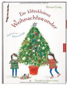 Ein klitzekleines Weihnachtswunder von Richard Curtis http://www.amazon.de/dp/3791527460/ref=cm_sw_r_pi_dp_o94oub0HBQDST