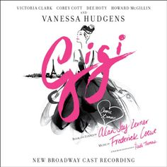 DMI Soundtracks is pleased to announce the release of the New Broadway Cast Recording for Gigi, Alan Jay Lerner and Frederick Loewe's beloved Oscar and Tony Award-winning musical comedy. The recording
