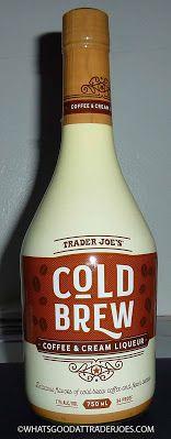 What's Good at Trader Joe's?: Trader Joe's Cold Brew Coffee & Cream Liqueur Real Coffee, Irish Coffee, Some Might Say, Cream Liqueur, Coffee Cream, Coffee Tasting, Cocktail Glass, Trader Joe's, Frappuccino