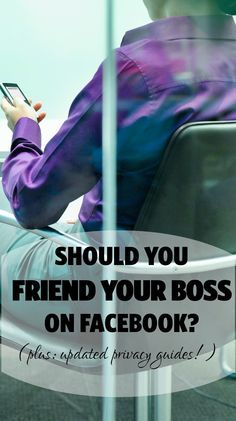 Should you friend your boss on Facebook? Recent studies suggest you should -- but privacy is KEY.  We searched around for some of the best recent guides for privacy for both FB and LinkedIn for you...
