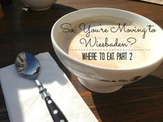 So, You're Moving to Wiesbaden?   WHERE TO EAT: Part 2 #germany #food #wiesbaden