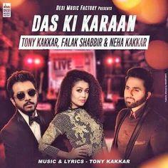 Das Ki Karaan - Falak Shabir & Neha Kakkar Full Song Free Download   Download Link :: http://songspkhq.com/das-ki-karaan-audio-song-download/