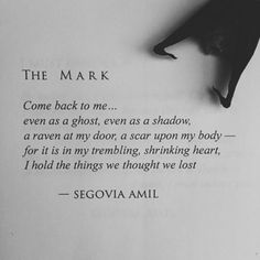 """The Mark"" written by Segovia Amil Instagram.com/segoviaamil segoviaamilpoetry.com"