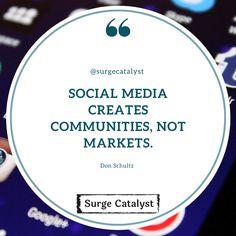 """Social media creates communities, not markets."" - Don Schultz Are you building your communities? Content Marketing, Advertising, Community, Social Media, Building, Psychics, Buildings, Social Networks, Inbound Marketing"