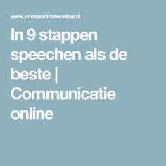 In 9 stappen speechen als de beste | Communicatie online