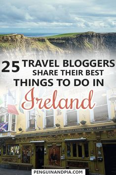 There are so many things to do in Ireland. From visiting places like Dublin, Kilkenny, Galway or Dingle to taking an awesome road trip and seeing the Cliffs of Moher - in this blog post 25 Travel Bloggers share their top Ireland travel tips full of things