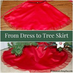 From dress to Christmas tree skirt