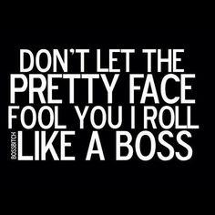 Boss status.
