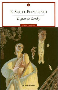 """""""La verità è che Jay Gatsby di West Egg, Long Island, era scaturito da una concezione platonica di se stesso""""."""
