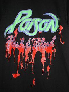 Vintage Poison Flesh and Blood T-Shirt World Tour 1990-1991 Large | Entertainment Memorabilia, Music Memorabilia, Rock & Pop | eBay!