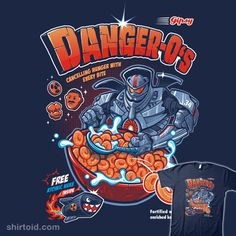 """Danger-O's"" by Bob Mosquito and shumaza.   Cereal design inspired by Pacific Rim.   Canceling hunger with every bite! Fortified with enriched kaiju enzymes Free atomic nuke inside"