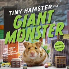 Buy Tiny Hamster Is a Giant Monster: with audio recording by Amy Matsushima, Joel Jensen, Joseph Matsushima and Read this Book on Kobo's Free Apps. Discover Kobo's Vast Collection of Ebooks and Audiobooks Today - Over 4 Million Titles! Hamsters, Chinchillas, Cocktail Umbrellas, Youtube Sensation, Nyc Subway, Photography Illustration, Books Online, The Book, Funny
