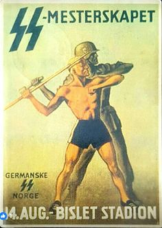 Recruitment poster from Nasjonal Samling from Norway. __________________________________________________ Translated on poster: ''SS-Championship Germanic SS of August - Bislet Arena'' Nazi Propaganda, Ww2 Posters, The Third Reich, World War One, Military Art, Vintage Posters, Wwii, Germany, Humor