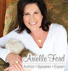Arielle Ford - A nationally recognized publicist and marketing expert, producer, author and consultant, expert on attracting desired soulmate, co-founder of Spiritual Cinema Circle