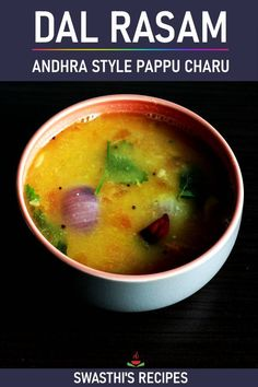 Pappu charu is a delicious lentil soup or dal rasam made with lentils and pantry staples. Serve it with rice and ghee. Side Recipes, Healthy Dinner Recipes, Vegetarian Recipes, Healthy Meals, Healthy Food, Lentil Recipes, Beef Recipes, Cooking Recipes, Recipies