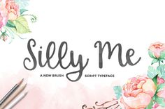 Silly Me Script + Extras by Maroon Baboon on Creative Market