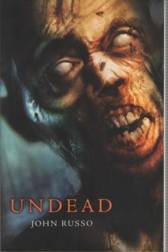 Undead by John Russo (2010, Paperback)