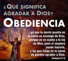 Agradar a Dios es Obedecerlo.
