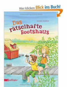 Das rätselhafte Bootshaus: Amazon.de: Annette Amrhein: Bücher