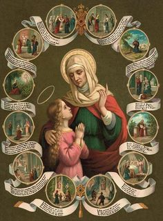 Anne, the mother of the Blessed Mother and the patron Saint of grandmothers.
