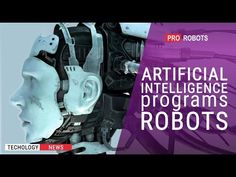 Artificial Intelligence Technology, Tech News, Science And Technology, Programming, Robot, Youtube, Robots, Computer Programming, Youtubers