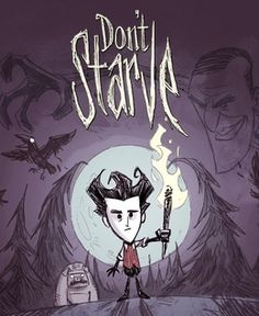 Don't Starve --My longest running game was 70+ days, but I can never beat the adventure mode.. I still love this game!
