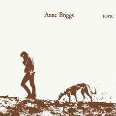 Anne Briggs - Anne Briggs.