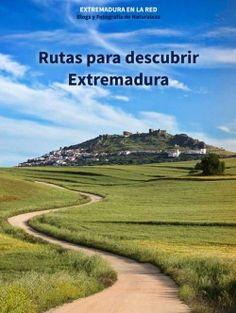 Rutas para descubrir Extremadura (2015) realizado por los blogueros extremeños.