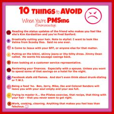 10 Things to Avoid When You're PMSing