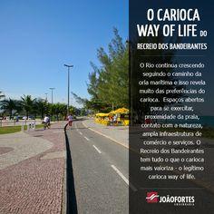 5a87c6efe7d Bairros do Rio de Janeiro. Recreio dos Bandeirantes. O Way Of Life do  Recreio