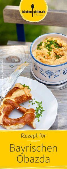 Obazda spielt bei der Brotzeit und im Biergarten eine Hauptrolle. Wir haben das bayrische Rezept für euch.