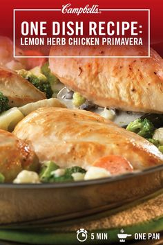 This one-pan recipe takes only 5 minutes to prep.Dinner shines, and so do you, with a medley of veggies and chicken breast in a deliciously creamy lemon herb sauce. Campbell's. Made for real, real life.