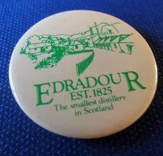 Edradour,The Smallest Distillery In Scotland, Vintage Pinback Advertising Button #Edradour