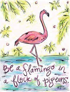 Be a Flamingo Watercolor Digital Fine Art Print 8x10