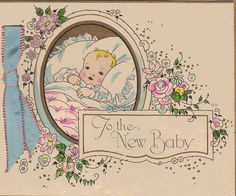 """To the new baby"" ~ Art Deco Birth Announcement. Old Greeting Cards, Old Cards, Vintage Ephemera, Vintage Cards, Art Deco Illustration, Baby Mine, Baby Images, New Baby Cards, Card Making Inspiration"