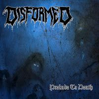 Death metal from Finland. Disformed - Prelude to Death EP (2014) review