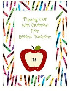 """""""Flipping Out"""" With Bloom's Taxonomy Questions"""